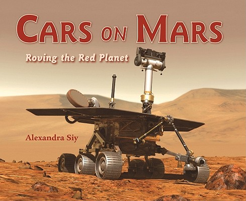 Cars on Mars By Siy, Alexandra